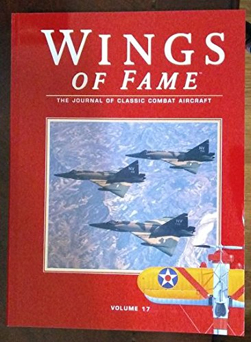 9781861840417: Wings of Fame, The Journal of Classic Combat Aircraft - Vol. 17