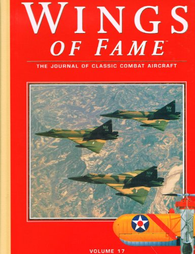 Wings of Fame, The Journal of Classic Combat Aircraft - Vol. 17: David Donald [Editor]