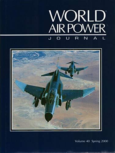 9781861840448: World Air Power Journal, Vol. 40, Spring 2000