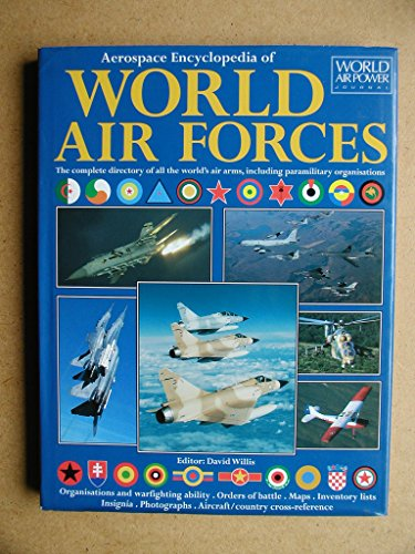 9781861840455: Aerospace Encyclopedia of World Air Forces