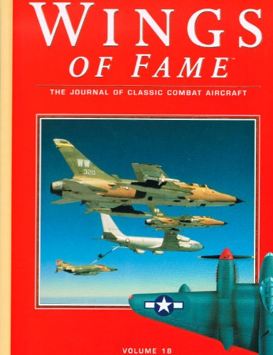 Wings of Fame: The Journal of Classic Combat Aircraft - Volume 18: Heathcott, John; Donald, David (...