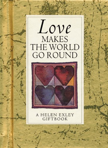 9781861870490: Love Makes The World Go Around (Values for Living)