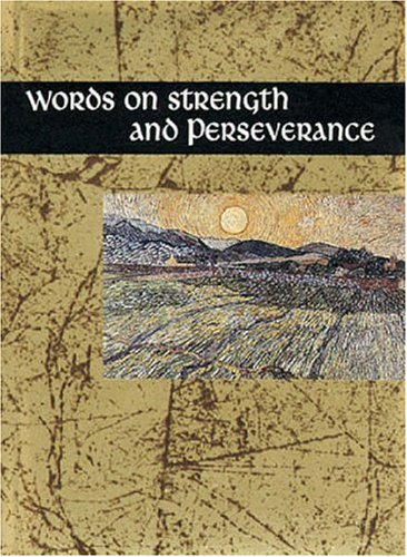 Words on Strength and Perseverance (Words for Life)