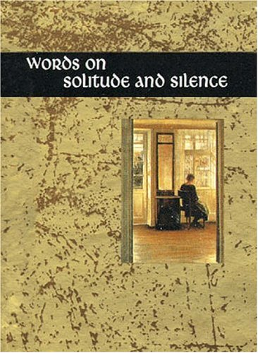 Words On Solitude And Silence (MINATURE EDITION) (1861870663) by Helen Exley