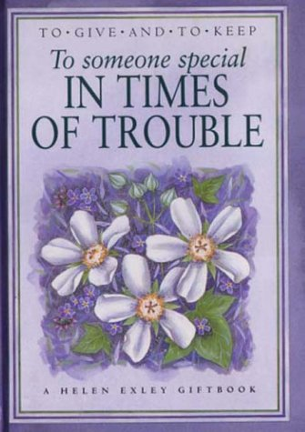 9781861870742: To Someone Special in Times of Trouble (To Give and to Keep)