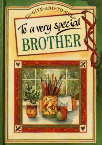 9781861870988: To a Very Special Brother (A Helen Exley giftbook)