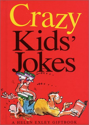 9781861871268: Crazy Kids Jokes (Joke Books (Helen Exley))