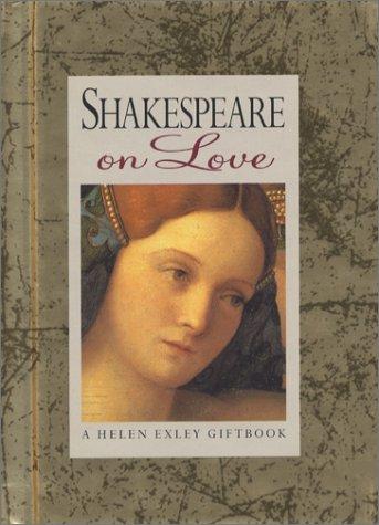 9781861871527: Shakespeare on Love (Helen Exley Giftbooks)