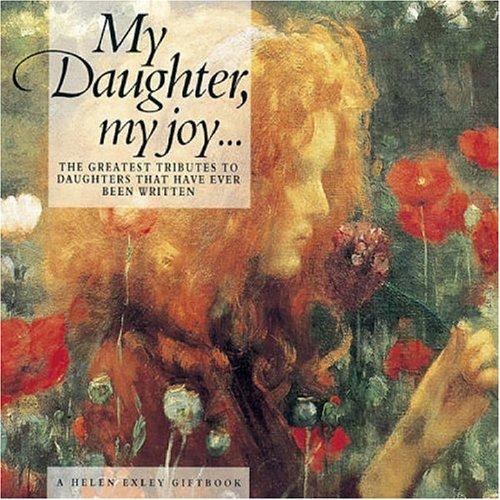 9781861871619: My Daughter, my joy..... (Helen Exley Giftbooks)