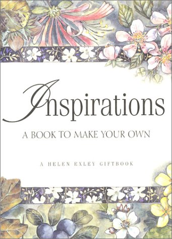 9781861872173: Inspirations A Book to Make Your Own (Helen Exley Giftbooks)