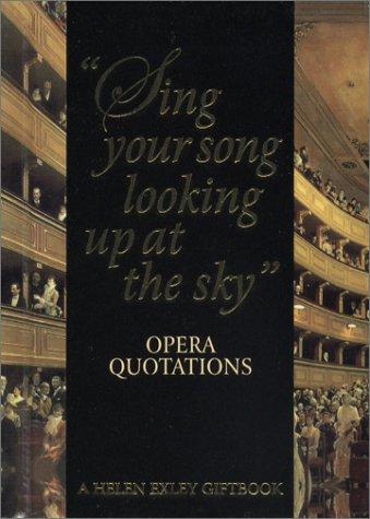 Opera Quotations (Helen Exley Giftbooks): Exley, Helen