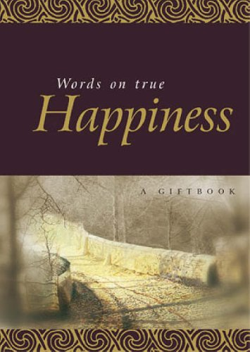 9781861875358: Words on True Happiness (Quotation Books)