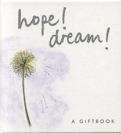 Hope! Dream! (Helen Exley Giftbooks): Exley, Helen