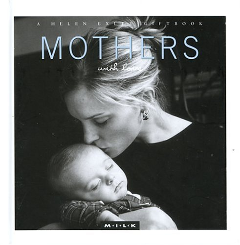 9781861876041: Mothers With Love (M.I.L.K.)
