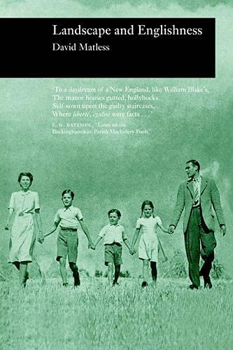 Landscape and Englishness (Reaktion Books - Picturing History): Matless, David