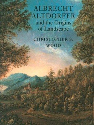 9781861890368: Albrecht Altdorfer and the Origins of Landscape Pb