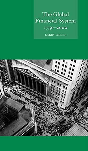 9781861891099: Global Financial System 1750-2000 (Globalities)