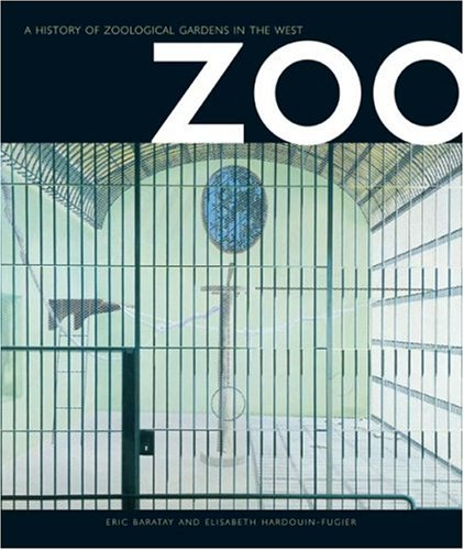 9781861891112: Zoo: A History of Zoological Gardens in the West
