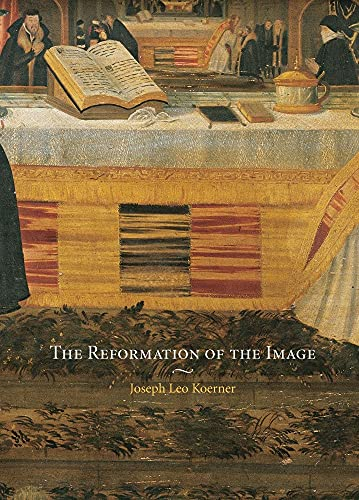 9781861891723: The Reformation of the Image