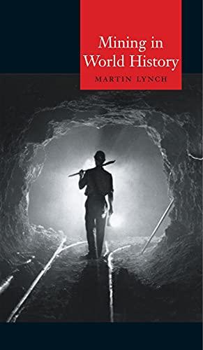 9781861891730: Mining in World History (Globalities)