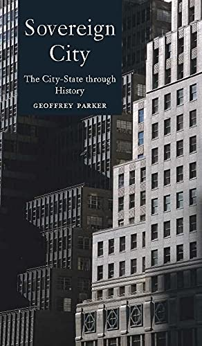 9781861892195: Sovereign City: The City-State Ancient and Modern: The City-state Through History (GLOBALITIES)