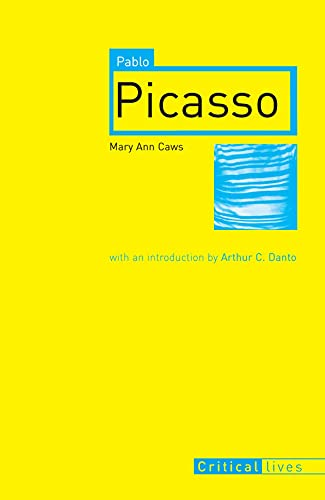 Pablo Picasso (Reaktion Books - Critical Lives): Mary Ann Caws