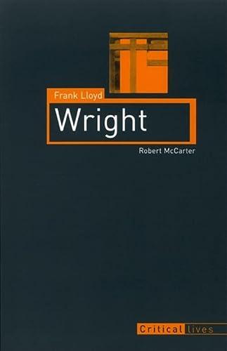 9781861892683: Frank Lloyd Wright (Critical Lives)