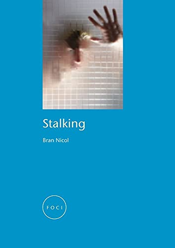 9781861892898: Stalking (Focus on Contemporary Issues (FOCI))