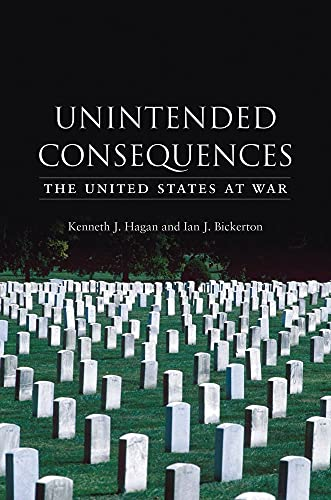 9781861893109: Unintended Consequences: The United States at War