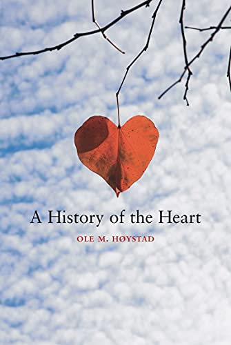 9781861893116: A History of the Heart