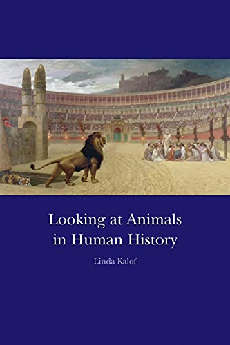 9781861893345: Looking at Animals in Human History