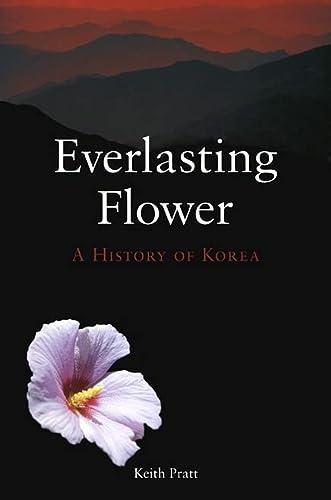 9781861893352: Everlasting Flower: A History of Korea