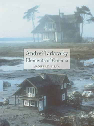 9781861893420: Andrei Tarkovsky: Elements of Cinema