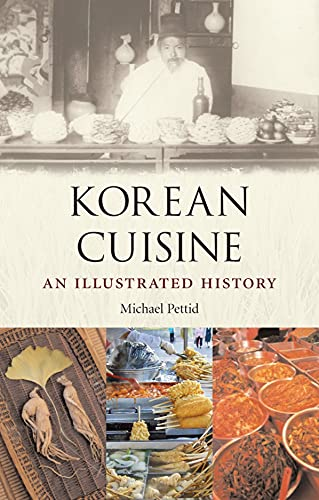 9781861893482: Korean Cuisine: An Illustrated History