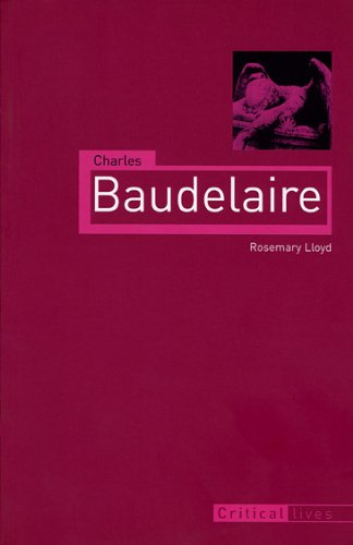 9781861893635: Charles Baudelaire (Critical Lives)