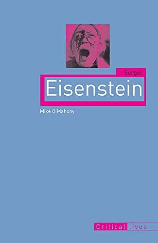 9781861893673: Sergei Eisenstein (Critical Lives)