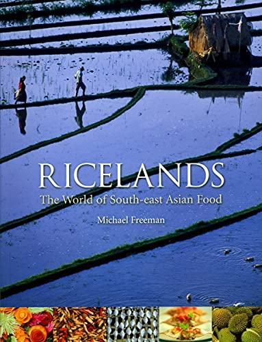 9781861893789: Ricelands: The World of South-east Asian Food