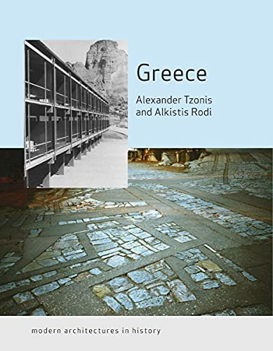 9781861893796: Greece: Modern Architectures in History