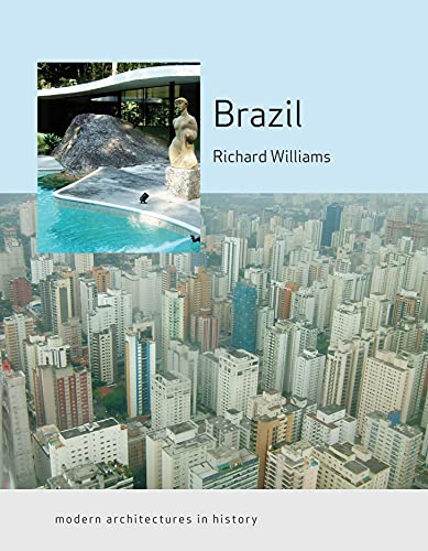 9781861894007: Brazil: Modern Architectures in History (Reaktion Books - Modern Architectures in History)