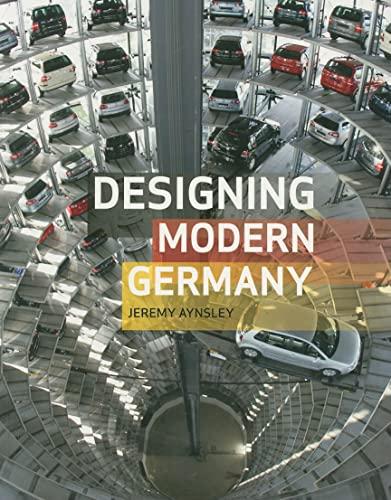 Designing Modern Germany: Aynsley, Jeremy