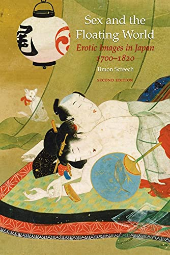 9781861894328: Sex and the Floating World: Erotic Images in Japan 1700-1820
