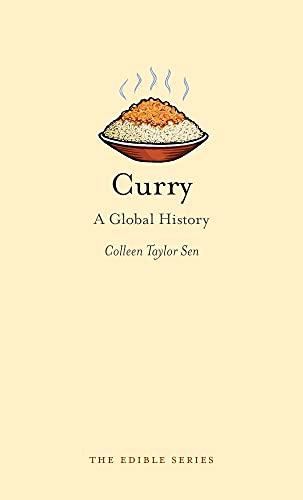 9781861895226: Curry: A Global History (Edible)