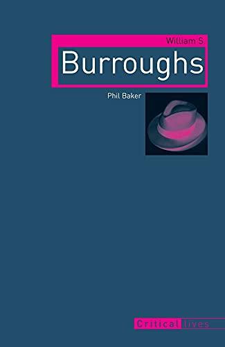 9781861896636: William S. Burroughs (Critical Lives)