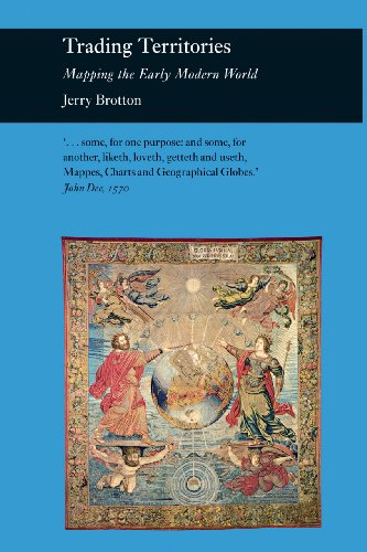 Trading Territories: Mapping the Early Modern World (Reaktion Books - Picturing History): Brotton, ...