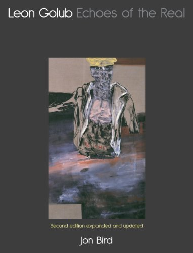 9781861897657: Leon Golub: Echoes of the Real, Second Edition