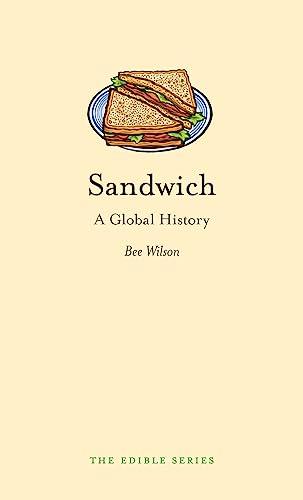 9781861897718: Sandwich: A Global History (Edible)