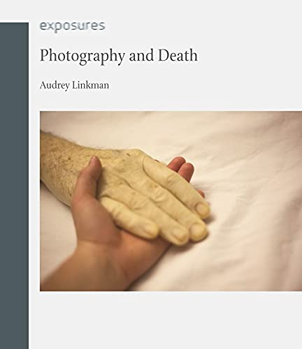 9781861897916: Photography and Death (Exposures)