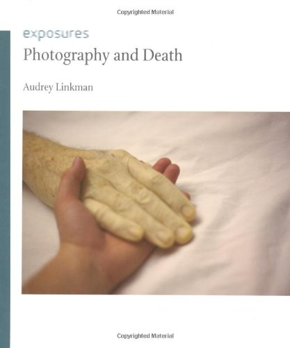 Photography and Death: Linkman, Audrey