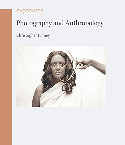 9781861898043: Photography and Anthropology (Exposures)