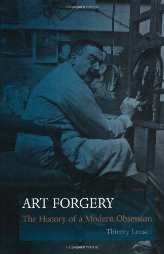 9781861898500: Art Forgery: The History of a Modern Obsession